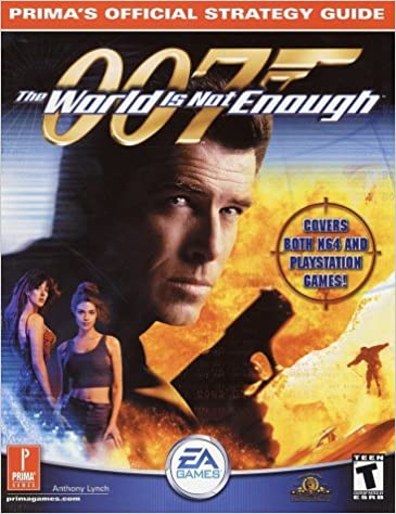The World Is Not Enough Prima S Official Strategy Guide Anthony