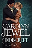 Front cover for the book Indiscreet by Carolyn Jewel