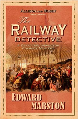 edward marston railway detective books in order