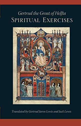 Gertrud the Great of Helfta: The Spiritual