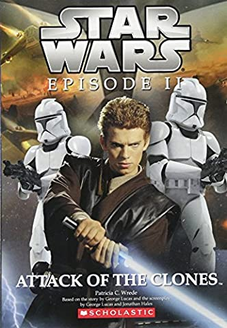 Star Wars, Episode II: Attack of the Clones (Junior Novelization) (Junior Scholastic)