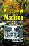 The Kingdom of Madison, Manly Wade Wellman, 1566641802