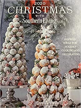 Christmas with Southern Living, 2020: Inspired Ideas for Holiday