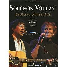 Alain Souchon - Laurent Voulzy: Destins et mots croisés