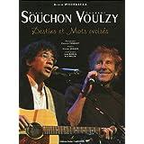Alain Souchon Laurent Voulzy : Destins et Mots croisés (Biographie)