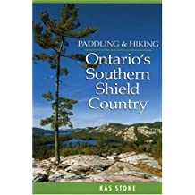 Paddling and Hiking in Ontario's Southern Shield Country