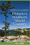 img - for Paddling and Hiking in Ontario's Southern Shield Country book / textbook / text book
