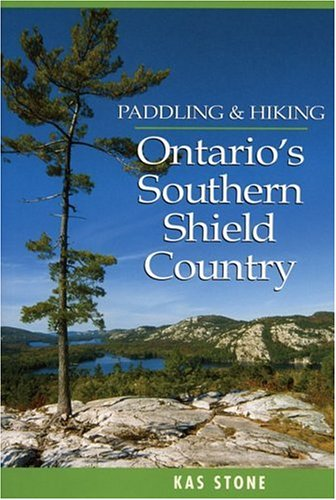Paddling and Hiking in Ontario's Southern Shield - Ontario California Ontario Mills