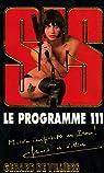SAS, tome 161 : Le programme 111 par Gerard De Villiers