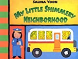 My Little Shimmery Neighborhood, Salina Yoon, 1581171641