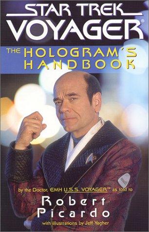 The Hologram's Handbook (Leading Trek Voyager (Paperback Unnumbered))