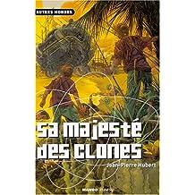 012-SA MAJESTE DES CLONES