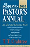 The Zondervan 2002 Pastor's Annual, T. T. Crabtree, 0310237394