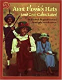 Aunt Flossie's Hats (and Crab Cakes Later), Elizabeth Fitzgerald Howard, 039572077X
