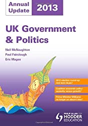 UK Government and Politics Annual Update 2013 (Philip Allan As Annual Update)