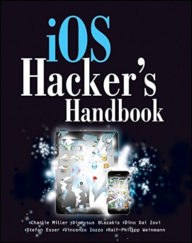 iOS Hacker's Handbook ISBN-13 9781118204122