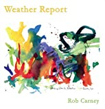 Weather Report, Carney, Rob, 0978961706