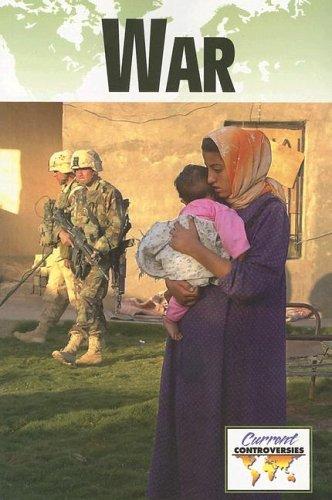 War (Current Controversies)