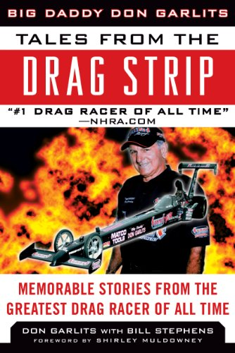 Drag Car Chassis - Tales from the Drag Strip: Memorable Stories from the Greatest Drag Racer of All Time (Tales from the Team)