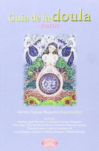 Guia de doulas: parto natural (Spanish Edition) [Adriana Tanese Nogueira] (Tapa Blanda)