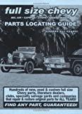 img - for Full Size Chevy / Impala / Bel Air / Caprice / Coupe / Sedan / Wagon Parts Locating Guide book / textbook / text book