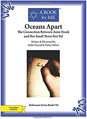 Oceans Apart: The Connection between Anne Frank and Her