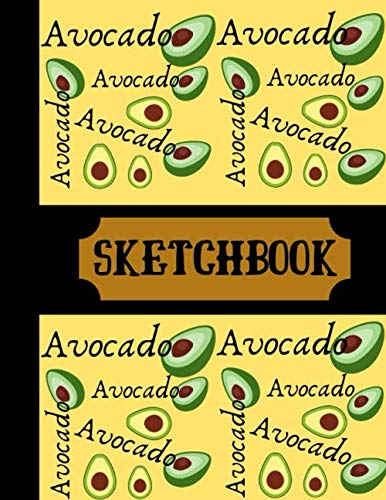 Drawing Fruit Bowl - Avocado Sketchbook: Avocado Fruit Black