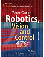 Robotics, Vision and Control: Fundamental Algorithms In MATLAB Second, Completely Revised, Extended And Updated Edition (Volume 118)