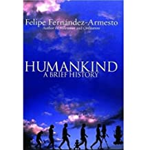 Humankind: A Brief History