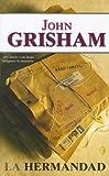 La Hermandad, John Grisham, 846661690X