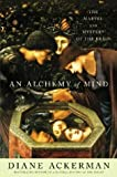 An Alchemy of Mind, Diane Ackerman, 0743246721