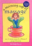 A Morning Cup of Massage, Kim Bright-Fey, 1581735324