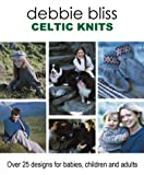 Celtic Knits, Debbie Bliss, 157076140X