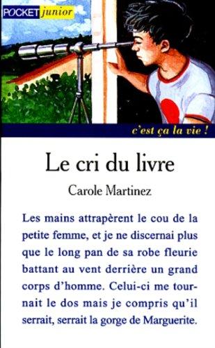le cri du livre martinez carole 9782266079945. Black Bedroom Furniture Sets. Home Design Ideas