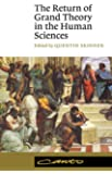 The Return of Grand Theory in the Human Sciences (Canto)
