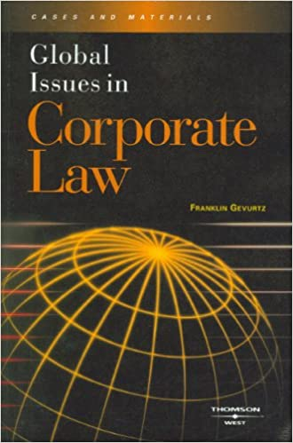 80c6f5b4a531 Global Issues in Corporate Law  Franklin Gevurtz  9780314159779 ...