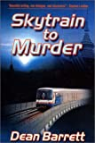 img - for Skytrain to Murder book / textbook / text book