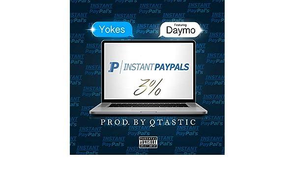 Instant Paypals [Explicit] de Yokes (feat. Daymo) en Amazon Music - Amazon.es