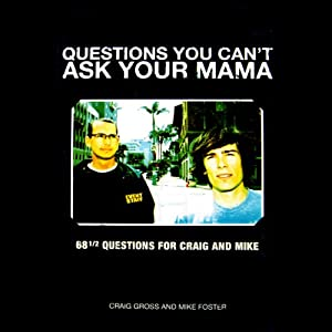 Questions You Can't Ask Your Mama Audiobook