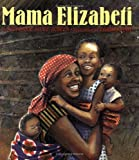 img - for Mama Elizabeti book / textbook / text book