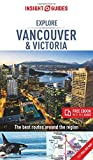 Insight Guides Explore Vancouver & Victoria (Travel Guide with Free eBook) (Insight Explore Guides)