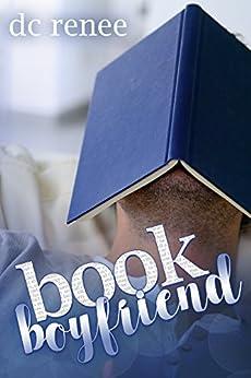 Book Boyfriend by [Renee, DC]