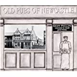 Old Pubs of Newcastle