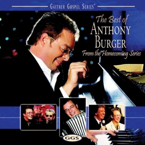 Burger Anthony Music (The Best Of Anthony Burger)
