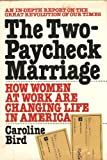 The Two-Paycheck Marriage, Caroline Bird, 0892560819