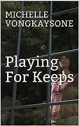Playing For Keeps (The Fallows Saga Book 1)