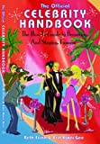 The Official Celebrity Handbook: The How-To Guide to Becoming, and Staying, Famous