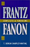 Frantz Fanon, T. Denean Sharpley-Whiting, 0847686388