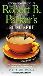 Robert B. Parker's Blind Spot (A Jesse Stone Novel Book 13)
