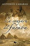 La conjura del faraón (B DE BOLSILLO)
